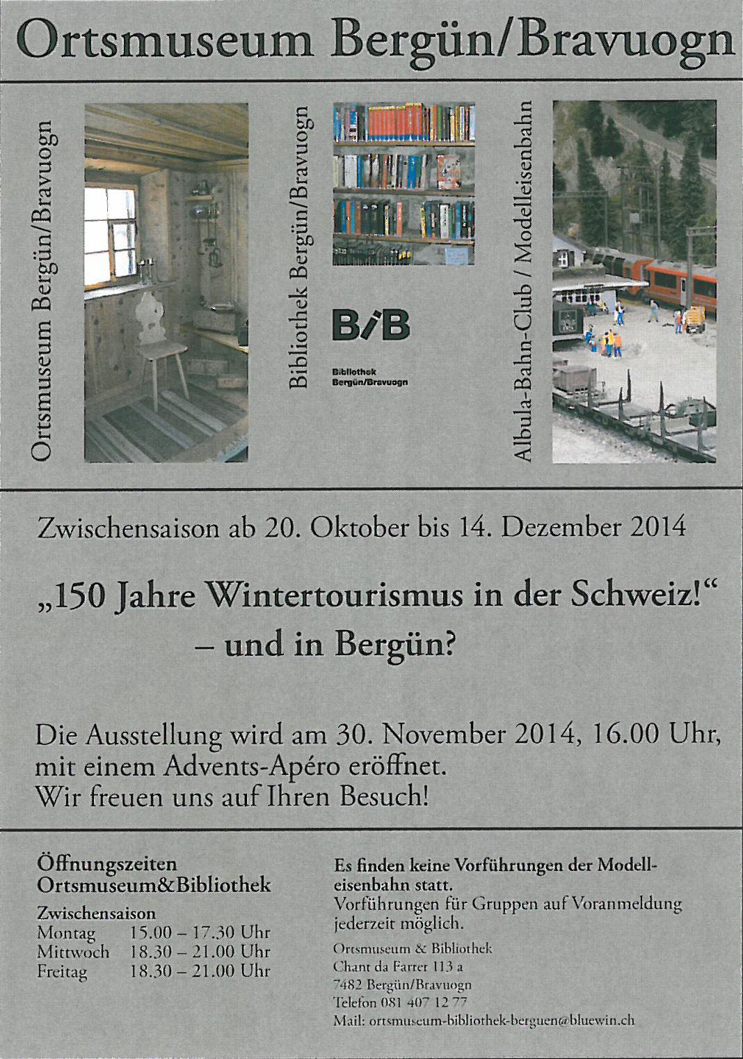 150 Jahre Wintertourismus in der Schweiz! - und in Berg�n?