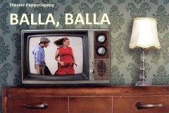 Theater Papperlapapp - BALLA, BALLA