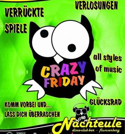 Crazy Friday in der Nachteule