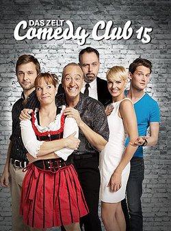 Das Zelt: Comedy Club 15 - Kabarett, Kleinkunst und Parodie