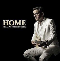 Das Zelt: Philipp Fankhauser - Home - live on Tour